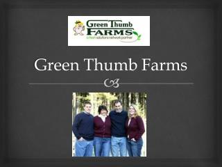 Green Thumb Farms