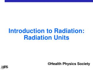 Introduction to Radiation: Radiation Units