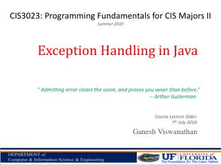 CIS3023: Programming Fundamentals for CIS Majors II Summer  2010