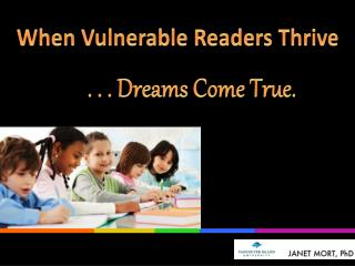 When Vulnerable Readers Thrive