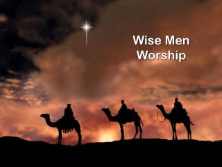 Wise Men Worship