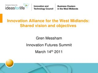 Innovation Alliance for the West Midlands: Shared vision and objectives