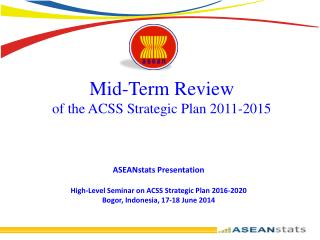 Mid-Term  Review of the ACSS Strategic Plan 2011-2015