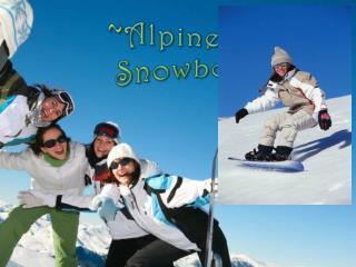 ~Alpine Thrills~ Snowboarding