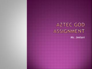 Aztec God Assignment