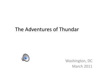 The Adventures of  Thundar
