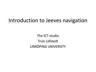 Introduction to Jeeves navigation