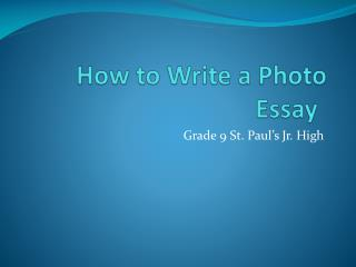 How to Write a Photo Essay