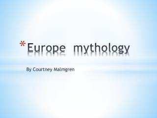 Europe  mythology