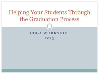 Helping Your Students Through the Graduation Process