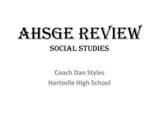 AHSGE REVIEW Social studies