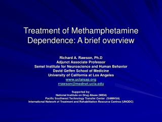 Treatment of Methamphetamine Dependence: A brief overview