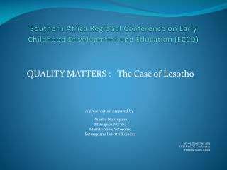 Southern Africa Regional Conference on Early Childhood Development and Education ( ECCD)