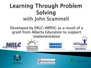 Learning Through Problem Solving with John  Scammell
