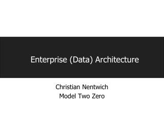 Enterprise (Data) Architecture