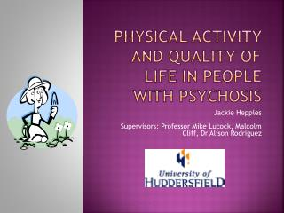Physical activity and quality of life in people with psychosis