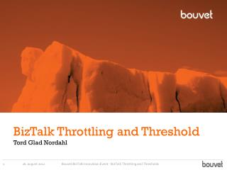 BizTalk Throttling and Threshold