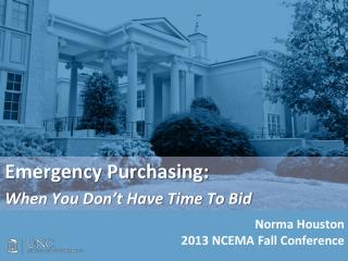 Emergency Purchasing: When You Don't Have Time To Bid