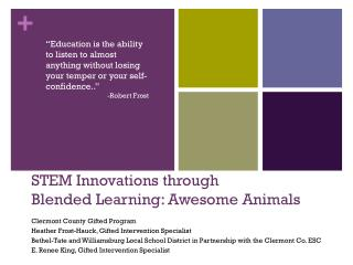 STEM Innovations through Blended  Learning: Awesome Animals
