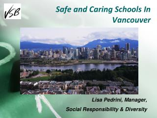 Safe and Caring Schools In Vancouver