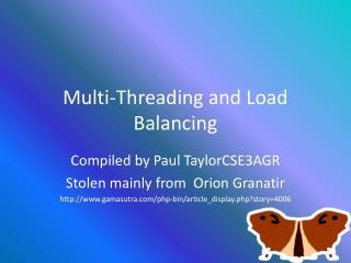 Multi-Threading and Load Balancing