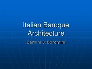 Italian Baroque Architecture