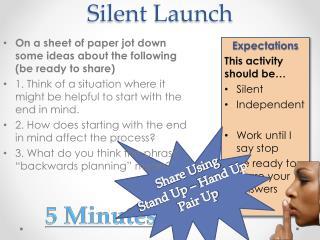 Silent Launch