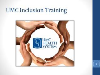 UMC Inclusion Training