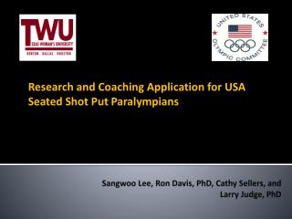 Sangwoo  Lee, Ron Davis, PhD, Cathy Sellers, and  Larry Judge, PhD
