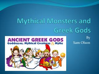 Mythical Monsters and Greek Gods