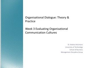 Dr. Helena  Heizmann University of Technology  School of Business Management Discipline Group