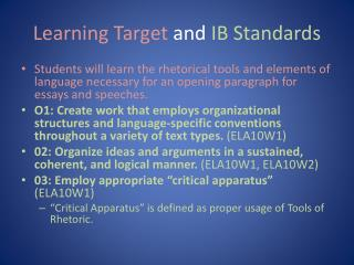 Learning Target  and  IB Standards