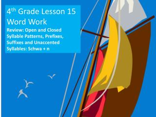 4 th  Grade Lesson 15 Word Work