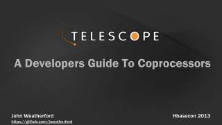 A Developers Guide To Coprocessors