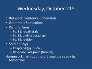 Wednesday, October 21 st