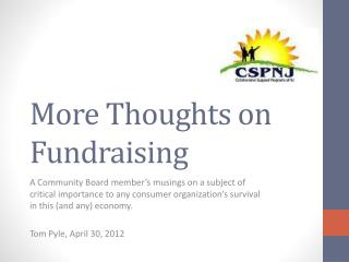 More Thoughts on Fundraising