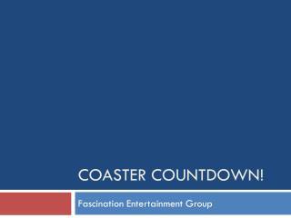 Coaster Countdown!