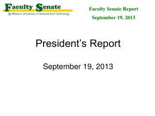 President's Report September 19,  2013
