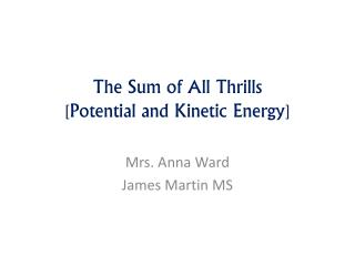 The Sum of All Thrills [Potential and Kinetic Energy]