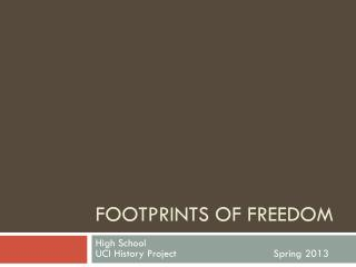 Footprints of freedom