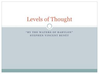 Levels of  Thought