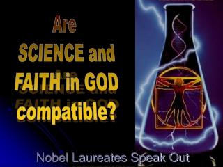 Faith and Reason -- Are they compatible  Answer: It depends