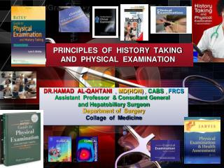 PRINCIPLES  OF  HISTORY  TAKING  AND  PHYSICAL  EXAMINATION