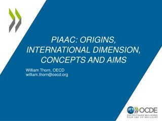 PIAAC: Origins, international dimension, concepts and aims