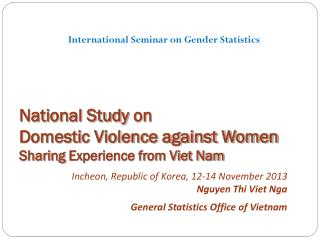 National Study  on  Domestic Violence against Women  Sharing  Experience from Viet Nam