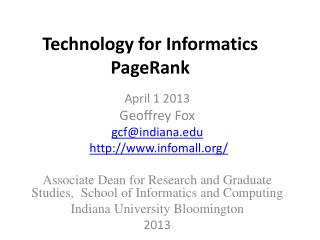 Technology for Informatics PageRank
