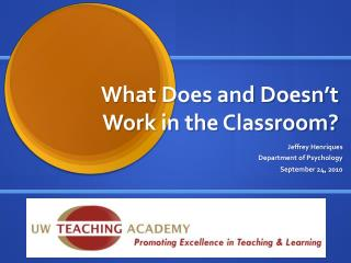 What Does and Doesn't Work in the Classroom?
