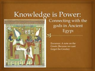 Knowledge is Power: