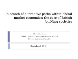 Olivier  Butzbach London Center for Corporate Governance & Ethics Birbeck , University of London