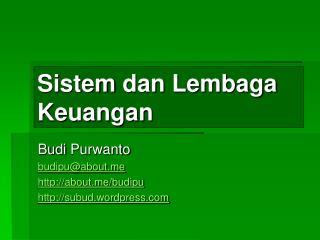 Sistem dan Lembaga Keuangan